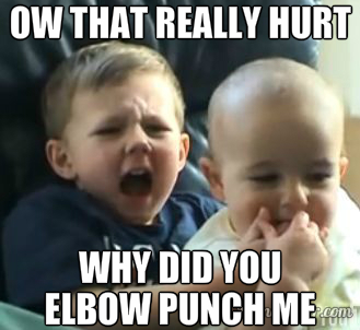 Ow, that really hurt! Why did you elbow punch me?
